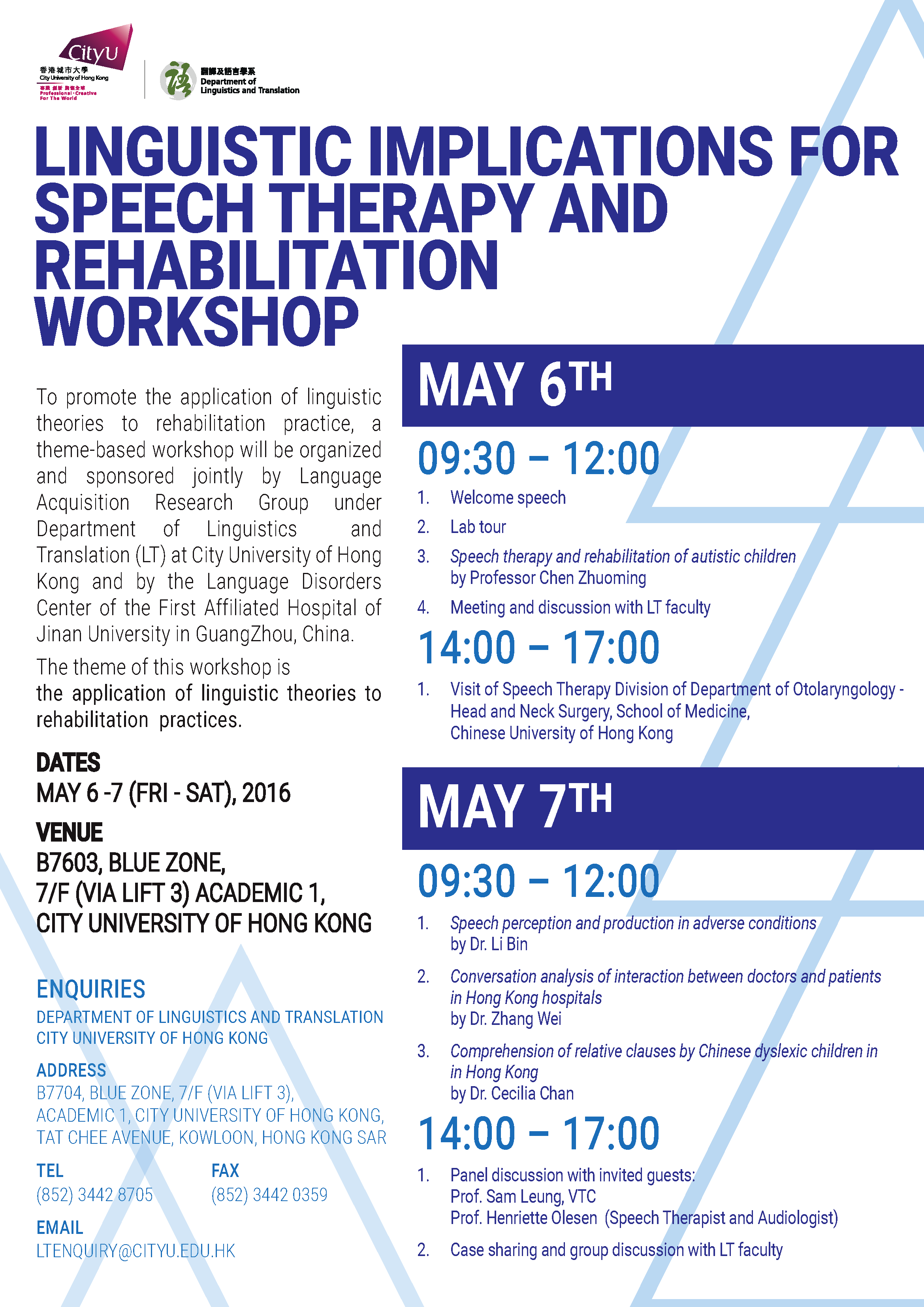 Linguistic Implications for Speech Therapy and Rehabilitation Workshop