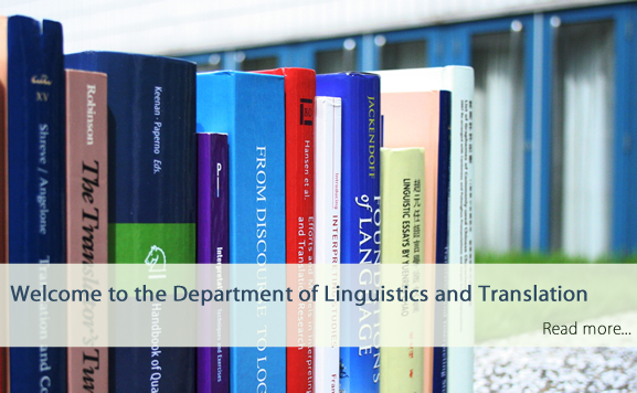 Welcome to the Department of Linguistics and Translation!