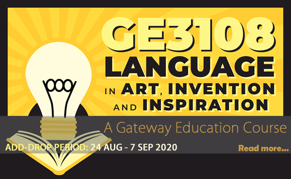 GE3108 - Language in Art, Invention and Inspiration